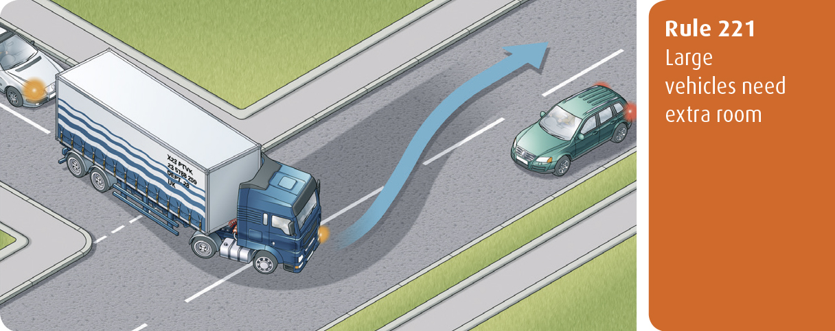 Highway Code for Northern Ireland rule 221 - large vehicles need extra room