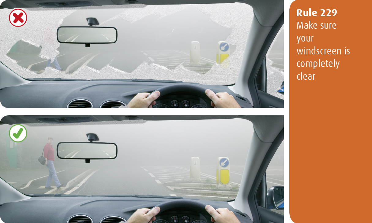 Highway Code for Northern Ireland rule 229 - make sure your windscreen is completely clear