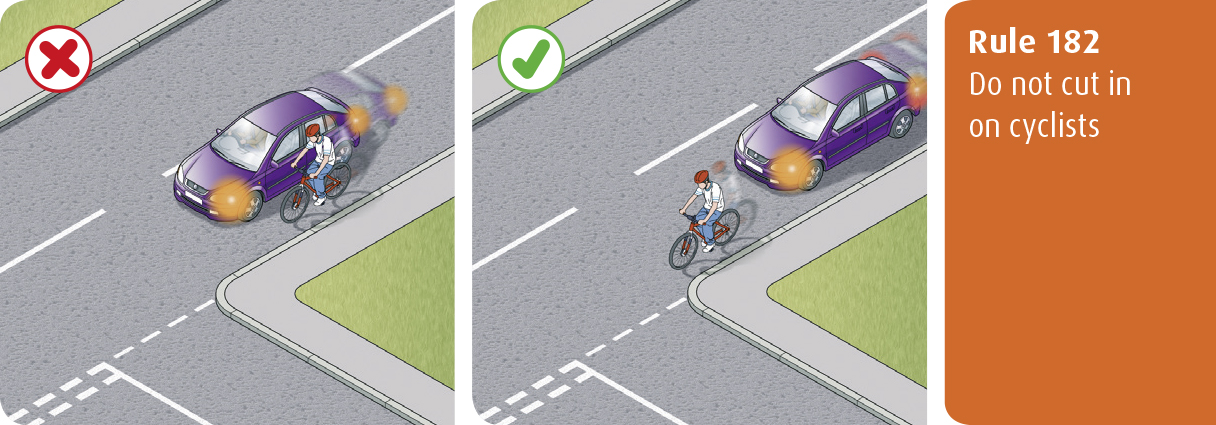 Highway Code for Northern Ireland rule 182 - do not cut in on cyclists