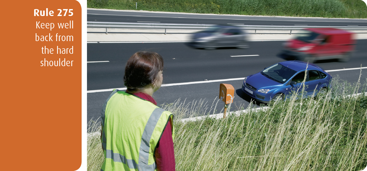 Highway Code for Northern Ireland rule 275 - keep well back from the hard shoulder