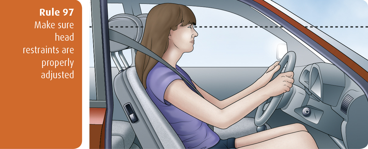 Highway Code for Northern Ireland rule 97 - make sure head restraints are properly adjusted